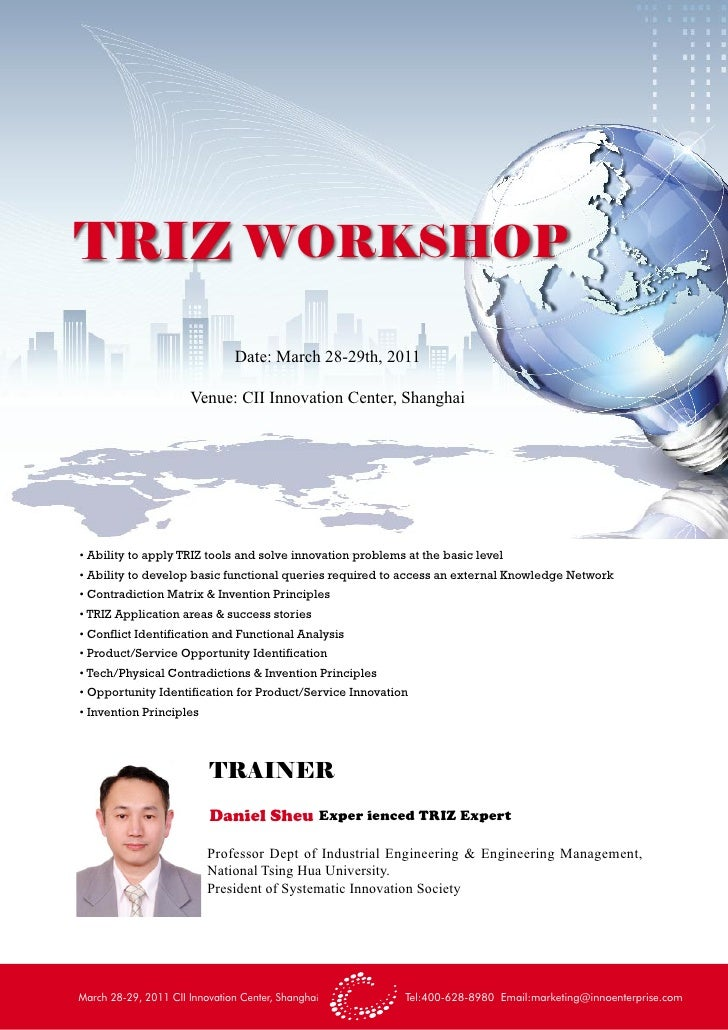 TRIZ WORKSHOP                               Date: March 28-29th, 2011                      Venue: CII Innovation Center, S...