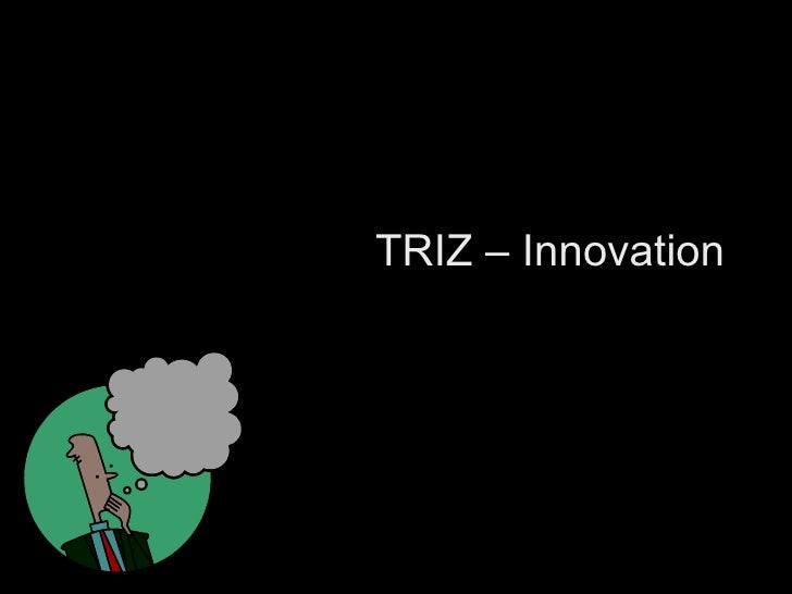 TRIZ – Innovation Vishwanath Ramdas