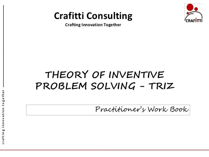Crafitti Consulting                                    Crafting Innovation Together                                THEORY ...