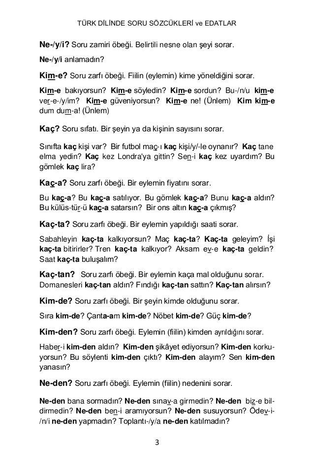 TURK DILINDE SORU SOZCUKLERI ve EDATLAR YUKSEL GOKNEL Slide 3