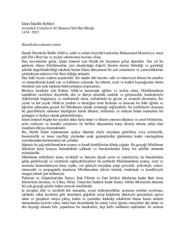 İslam İnkılâbı Rehberi Ayetullah UzmaSeyit Ali Hamenei'nin Hac Mesajı 1434– 2013  Bismillahirrahmanirrahim Hamd Âlemlerin ...