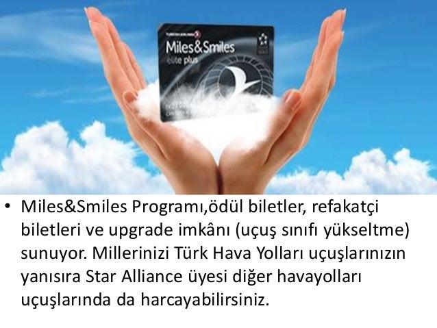 • Miles&Smiles Programı,ödül biletler, refakatçi  biletleri ve upgrade imkânı (uçuş sınıfı yükseltme)  sunuyor. Milleriniz...