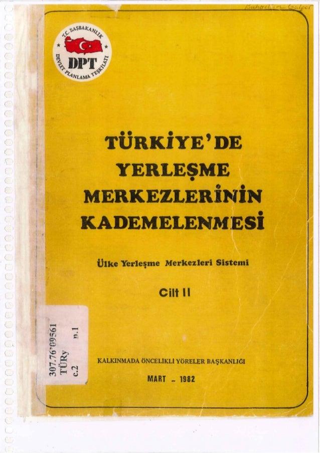 Türkiyede yerleşme merkezlerinin kademelenmesi cilt 2