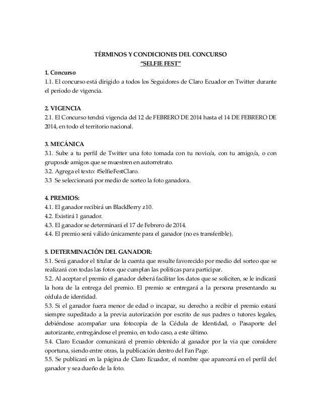 """TÉRMINOS Y CONDICIONES DEL CONCURSO """"SELFIE FEST"""" 1. Concurso 1.1. El concurso está dirigido a todos los Seguidores de Cla..."""
