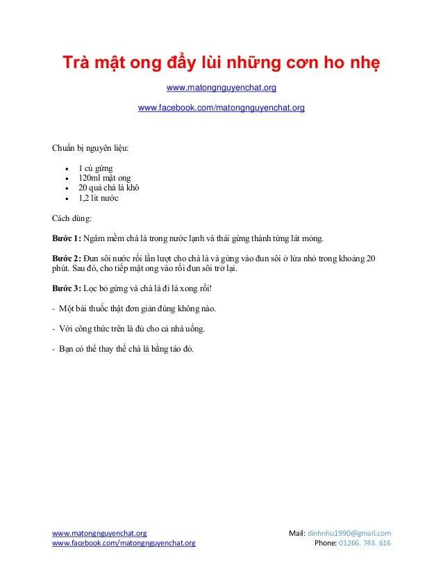 www.matongnguyenchat.org Mail: dinhnhu1990@gmail.comwww.facebook.com/matongnguyenchat.org Phone: 01266. 743. 616Trà mật on...