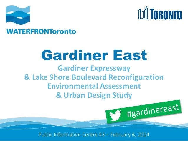 Gardiner East Gardiner Expressway & Lake Shore Boulevard Reconfiguration Environmental Assessment & Urban Design Study  Pu...
