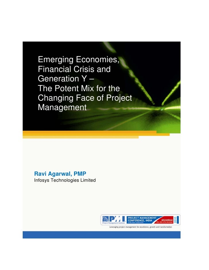 Aum gam ganapataye namya. Emerging Economies, Financial Crisis and Generation Y – The Potent Mix for the Changing Face of ...