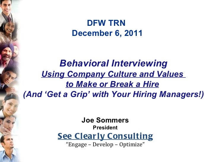 """Joe Sommers President See Clearly Consulting """" Engage – Develop – Optimize"""" Behavioral Interviewing Using Company Culture ..."""