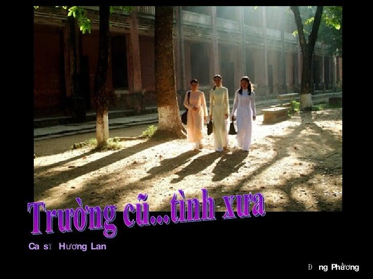 Trường cũ...tình xưa Ca sĩ  Hương Lan Đằng Phương