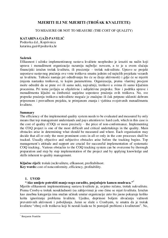MJERITI ILI NE MJERITI (TROŠAK KVALITETE) TO MEASURE OR NOT TO MEASURE (THE COST OF QUALITY) KATARINA GAŽI-PAVELIĆ Podravk...