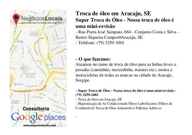 Troca de óleo em Aracaju, SE Super Troca de Óleo - Nossa troca de óleo é uma mini-revisão - Rua Poeta José Sampaio, 664 - ...
