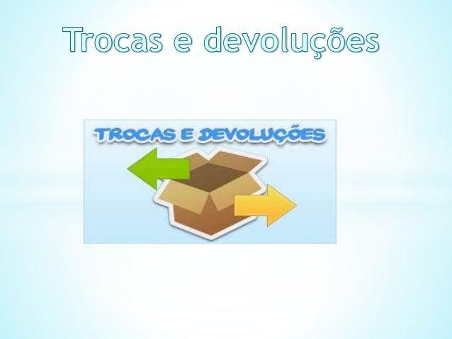 Para realizar a devolução, o produto deverá estar em perfeitas condições, na sua embalagem original e com os manuais, aces...