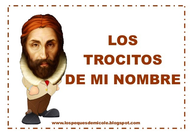www.lospequesdemicole.blogspot.com  LOS  TROCITOS  DE MI NOMBRE