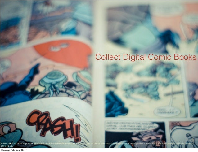 "Collect Digital Comic Books  Photo Credit: <a href=""http://www.flickr.com/photos/64554860@N08/7594332266/"">gdiazfor</a> via..."