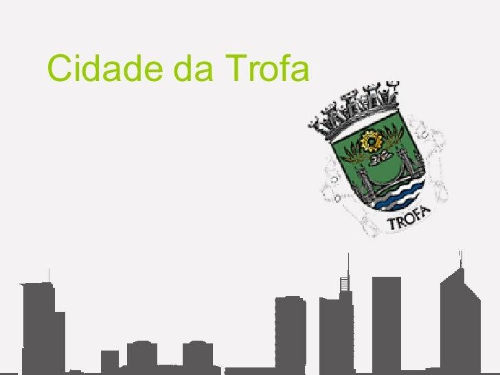 Cidade da Trofa