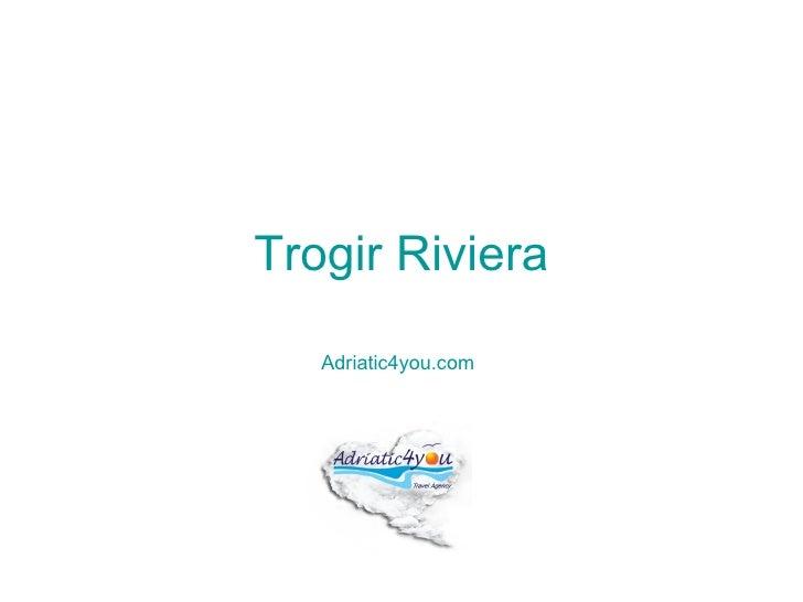 Trogir Riviera   Adriatic4you.com
