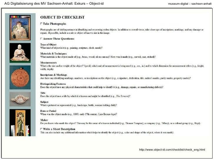 http://www.object-id.com/checklist/check_eng.html AG Digitalisierung des MV Sachsen-Anhalt: Exkurs – Object-id
