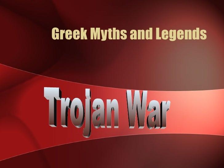 Greek Myths and Legends Trojan War