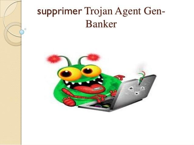 supprimer Trojan Agent GenBanker