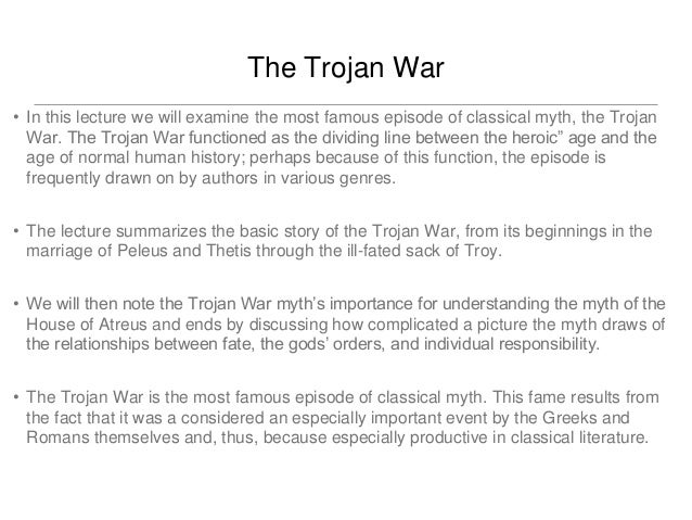 An overview of the historic concept of the trojan war