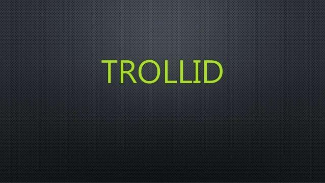 TROLLID