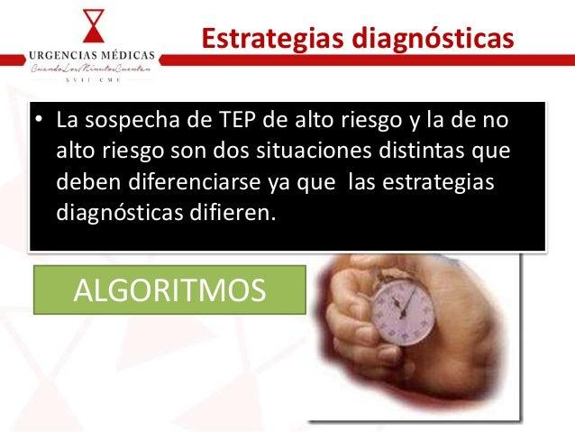 Algoritmo diagnóstico Pacientes de alto riesgo Iniciar Tratamiento con Anticoagulante: HBPM Oxigenoterapia - Sa02 superior...