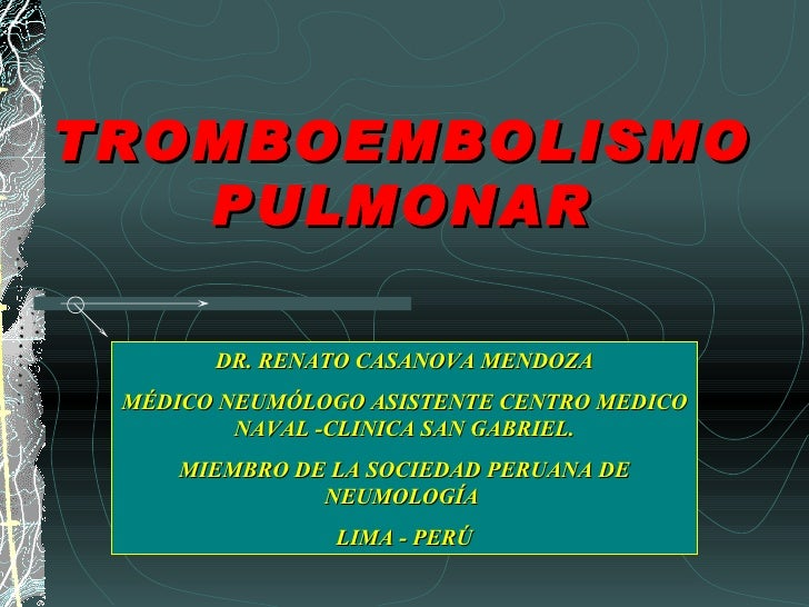 Tromboembolia pulmonar   Dr. Casanova
