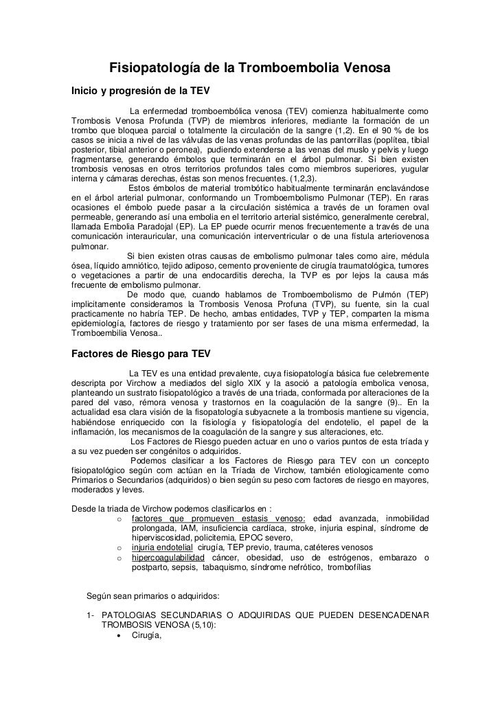 Fisiopatología de la Tromboembolia VenosaInicio y progresión de la TEV                  La enfermedad tromboembólica venos...