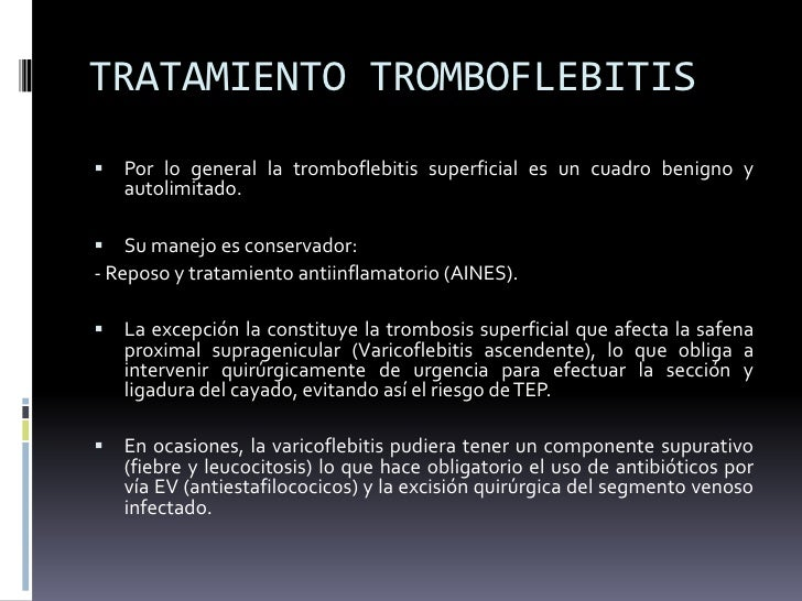 Que hacer después del tratamiento de la tromboflebitis