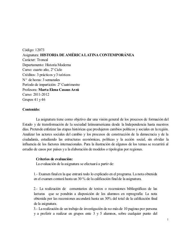 Código: 12073 Asignatura: HISTORIA DE AMÉRICA LATINA CONTEMPORÁNEA Carácter: Troncal Departamento: Historia Moderna Curso:...