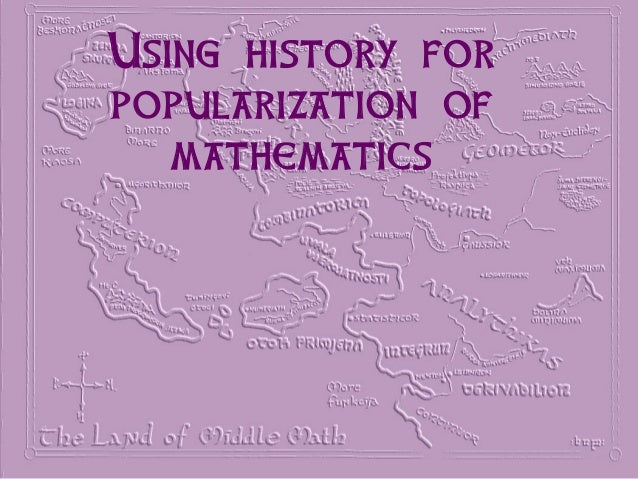Using history forpopularization ofmathematics