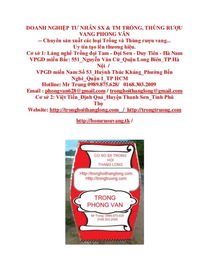 DOANH NGHIỆP TƯ NHÂN SX & TM TRỐNG, THÙNG RƯỢU                      VANG PHONG VÂN     -- Chuyên sản xuất các loại Trống v...
