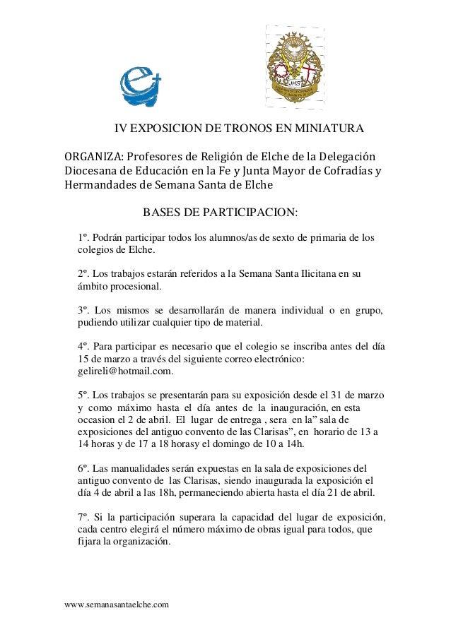 www.semanasantaelche.com IV EXPOSICION DE TRONOS EN MINIATURA ORGANIZA: Profesores de Religión de Elche de la Delegación D...