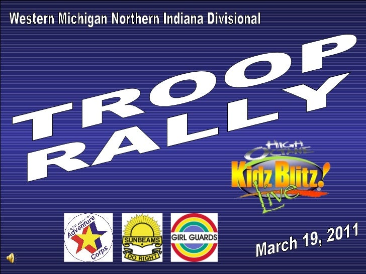 Western Michigan Northern Indiana Divisional TROOP  RALLY March 19, 2011
