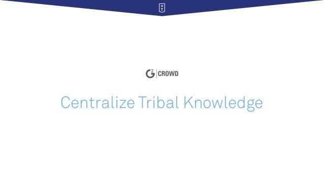 Centralize Tribal Knowledge