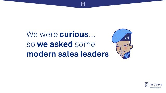 https://troops.ai We were curious… so we asked some modern sales leaders