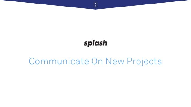 Communicate On New Projects