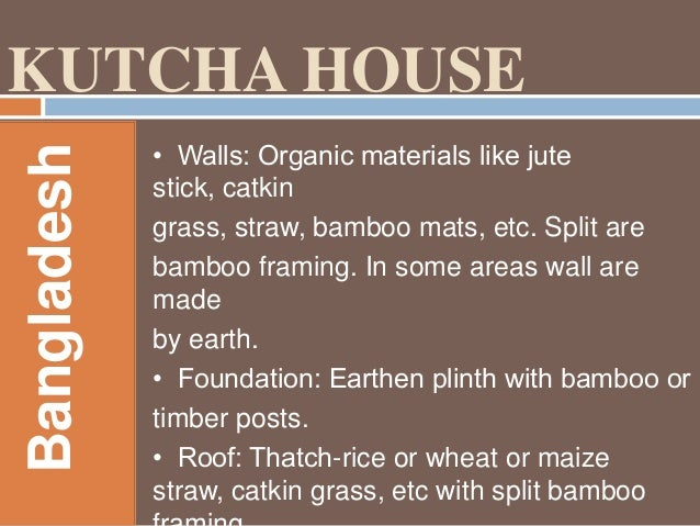 Vernacular architecture for List of materials needed to build a house