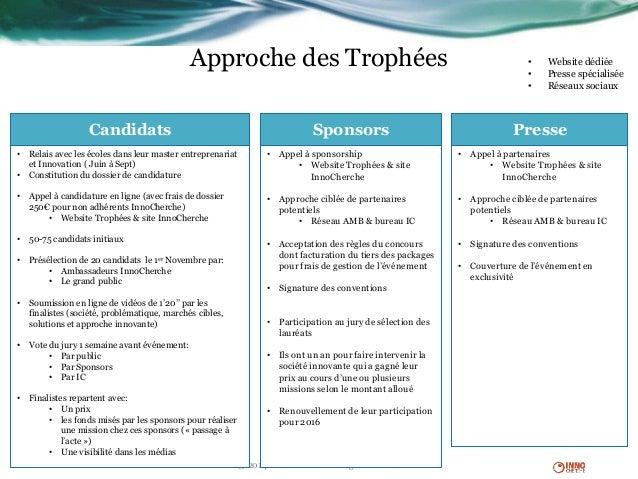 Approche des Trophées • Website dédiée • Presse spécialisée • Réseaux sociaux © 2014 InnoCherche - All rights reserved Can...