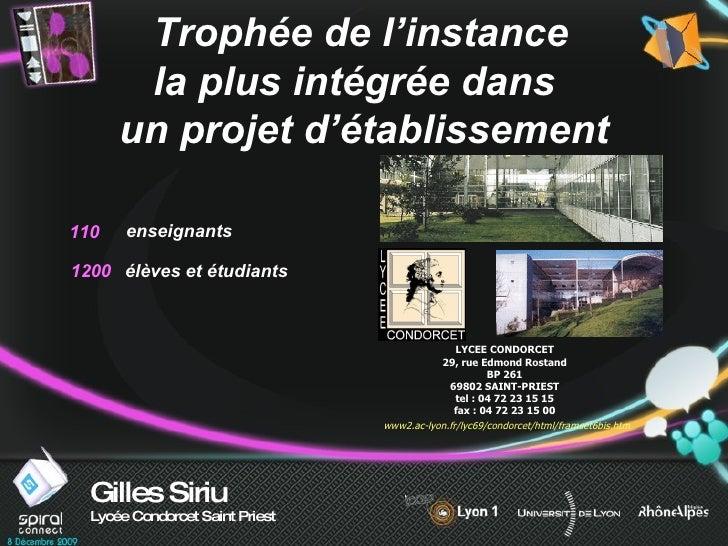 Gilles Siriu Lycée Condorcet Saint Priest Trophée de l'instance   la plus intégrée dans  un projet d'établissement enseign...