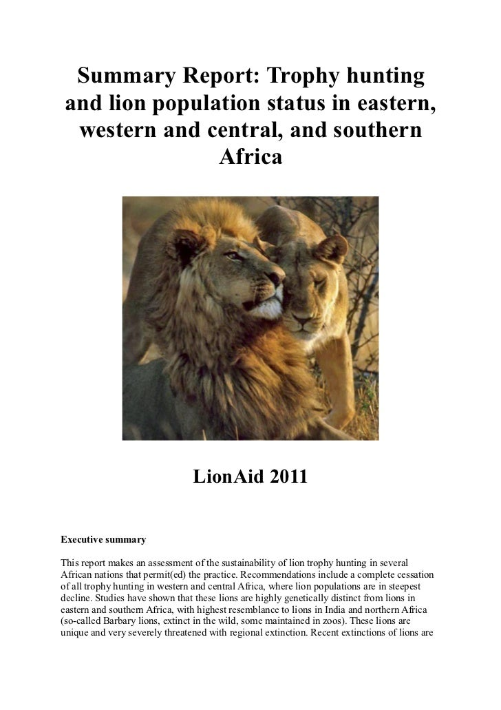 Summary Report: Trophy huntingand lion population status in eastern, western and central, and southern               Afric...