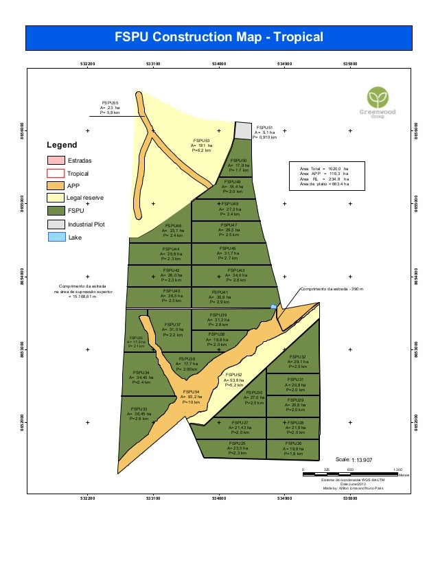 FSPU Construction Map - Tropical 532200  533100  534000  534900  535800  FSPU53 A= 181 ha P=6,2 km  Estradas  FSPU50 A= 17...
