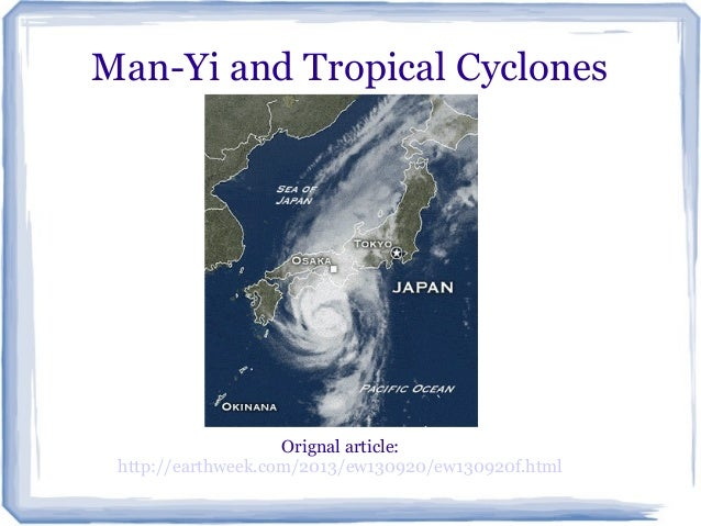 Man-Yi and Tropical Cyclones  Orignal article: http://earthweek.com/2013/ew130920/ew130920f.html