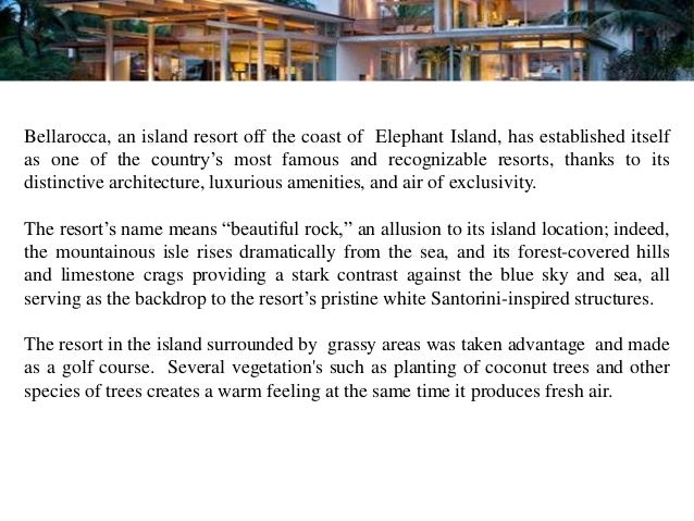 """Bellarocca, an island resort off the coast of Elephant Island, has established itselfas one of the country""""s most famous a..."""
