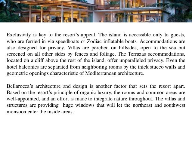 """Exclusivity is key to the resort""""s appeal. The island is accessible only to guests,who are ferried in via speedboats or Zo..."""