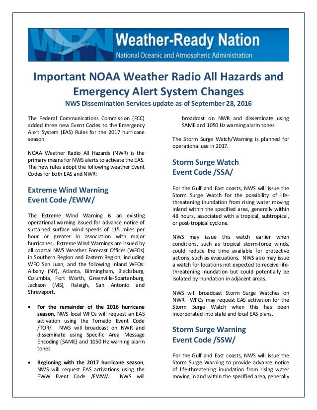 Important NOAA Weather Radio All Hazards and Emergency Alert System Changes NWS Dissemination Services update as of Septem...