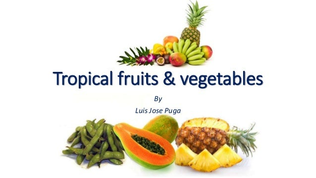 Tropical fruits vegetables tropical fruits vegetables by luis jose thecheapjerseys Images
