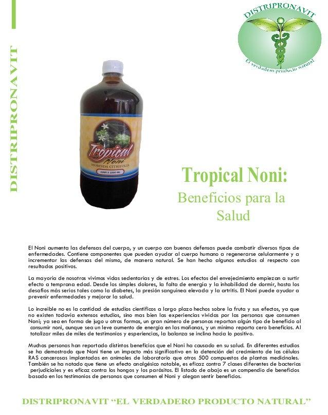 """DISTRIPRONAVIT """"EL VERDADERO PRODUCTO NATURAL"""" DISTRIPRONAVIT Tropical Noni: Beneficios para la Salud El Noni aumenta las ..."""