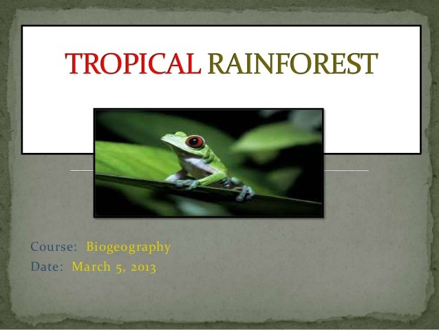 Course: BiogeographyDate: March 5, 2013