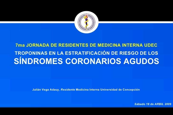 Troponinas estratificación de Síndromes Coronarios Agudos